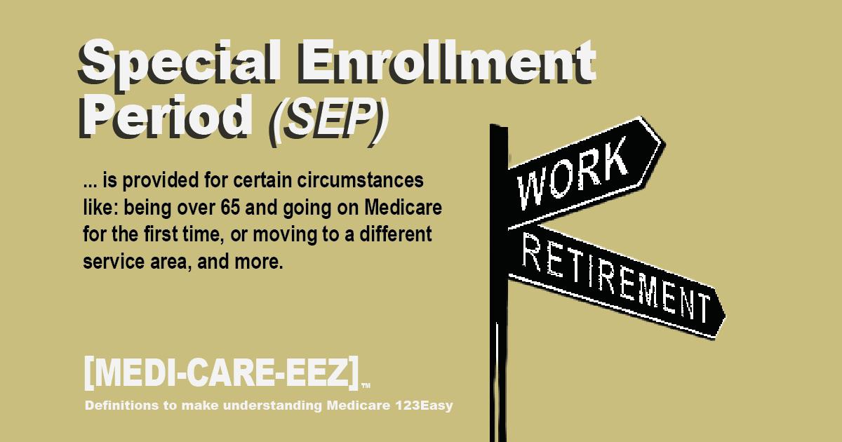 Special Enrollment Period (SEP) - Medicareeez thumbnail
