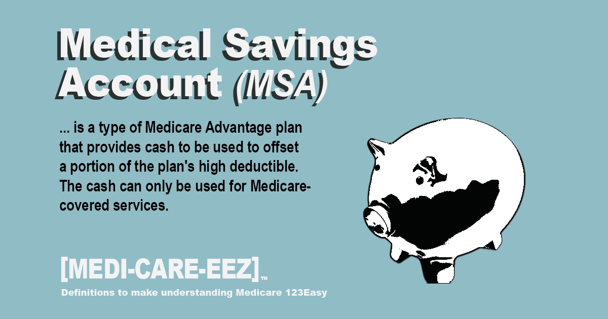 Medicare Medical Savings Account Medicareeez thumbnail